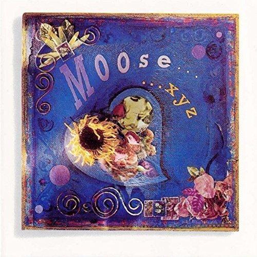 ...Xyz by Moose (1992-01-01)