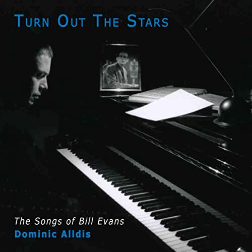Turn Out The Stars: The Songs Of Bill Evans by Dominic