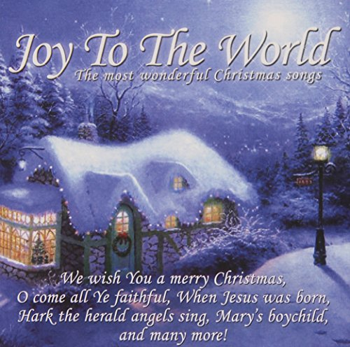 Joy to the World - the Most Wond