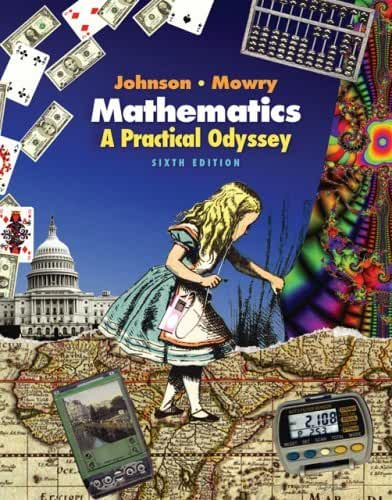 Mathematics: A Practical Odyssey (with CengageNOW, Personal Tutor, and Student Book Companion Site Printed Access Card) (Available Titles CengageNOW) by David B. Johnson (2006-09-22)