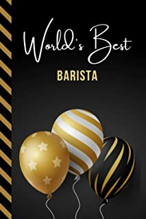 World's Best Barista: Greeting Card and Journal Gift All-In-One Book! / Small Lined Composition Notebook / Birthday - Chri...