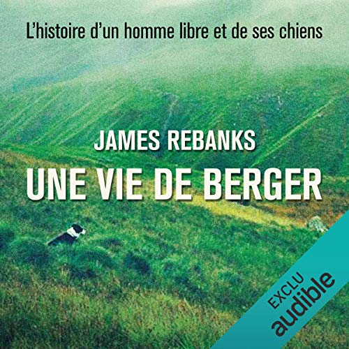 Une vie de berger audiobook cover art