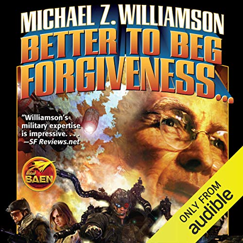 Better to Beg Forgiveness audiobook cover art