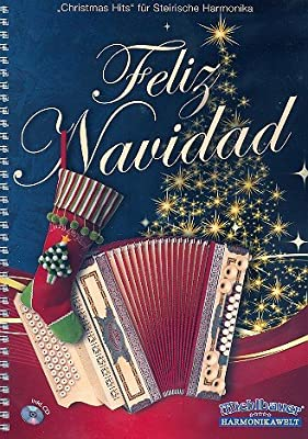 Feliz Navidad (+CD) : für Steirische Harmonika in Griffschrift