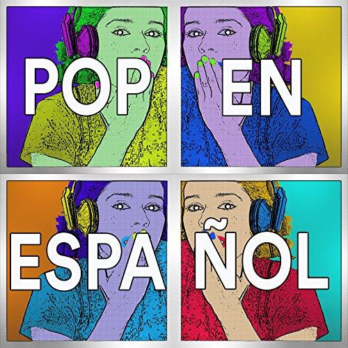 Pop en Español: Lo Mejor del Pop Rock Español de los 90's 00's. Música Pop Romántico Latino