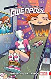 Gwenpool, The Unbelievable Vol. 3: Totally In Continuity (Gwenpool, The Unbelievable (2016-2018)) (English Edition)