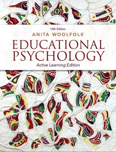 Educational Psychology: Active Learning Edition (12th Edition)