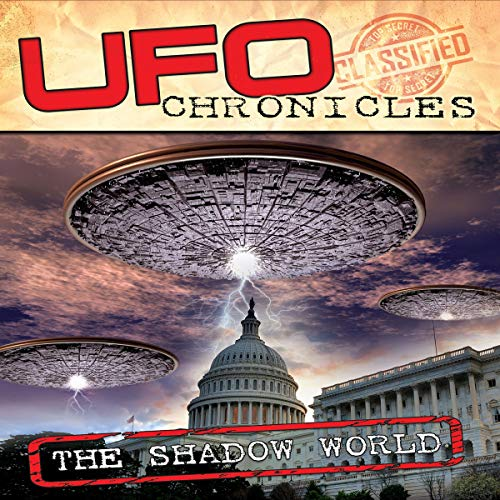 UFO Chronicles: The Shadow World audiobook cover art