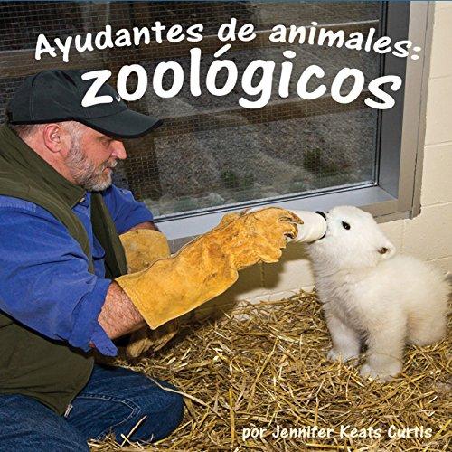 Ayudantes de animales: zoológicos [Animal Helpers: Zoos] copertina