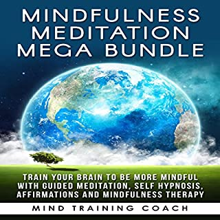 Mindfulness Meditation Mega Bundle audiobook cover art