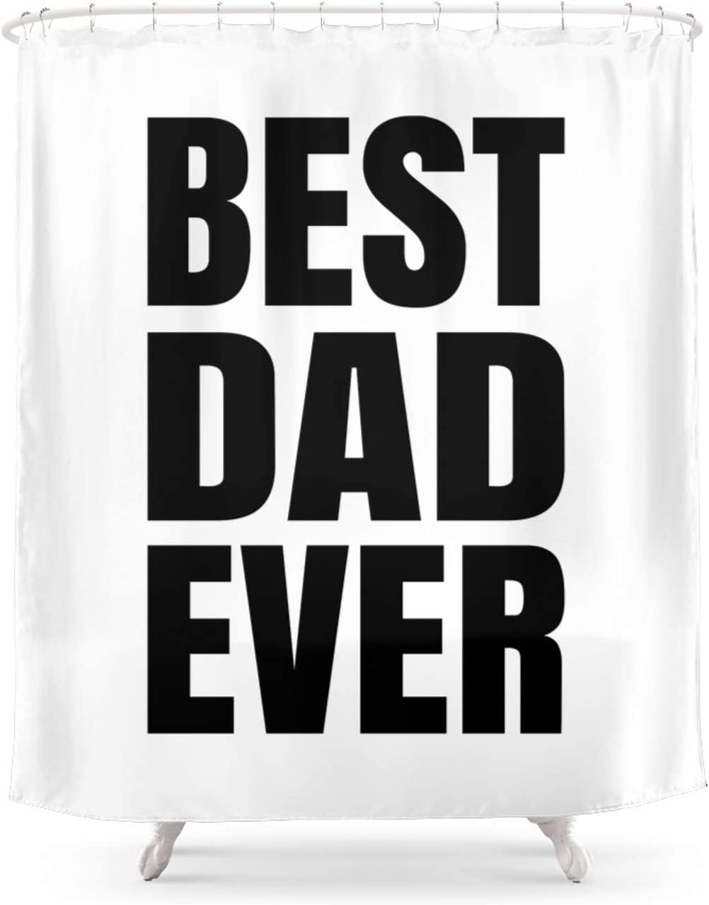 Society6 Best Dad Ever Black Art on by Creativeangel Atlanta Mall Curt 5 popular Shower