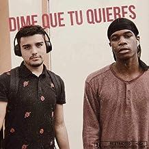 Dime Qué Tu Quieres (feat. Jah Lafleur) [Explicit]