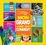 National Geographic Kids: Mon Grand Livre Des Comment