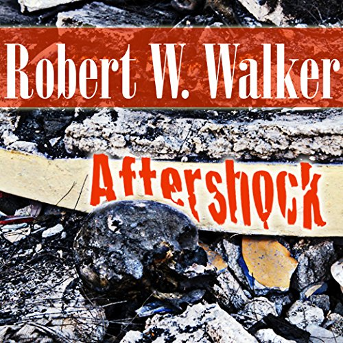 Aftershock Audiobook By Robert W. Walker cover art
