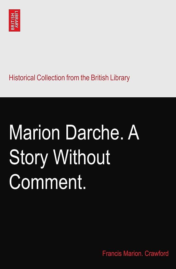 メリー子猫適応Marion Darche. A Story Without Comment.