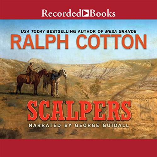 Scalpers Audiobook By Ralph Cotton cover art