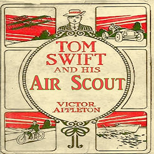 Tom Swift and his Air Scout audiobook cover art