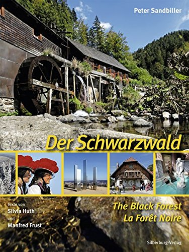 Der Schwarzwald – The Black Forest – La Forêt Noire: Deutsch, English, Français