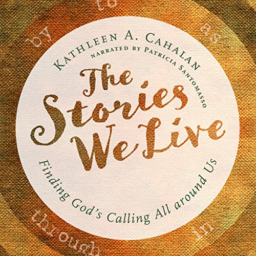 The Stories We Live audiobook cover art