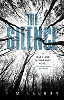 The Silence by Tim Lebbon(2015-04-14)