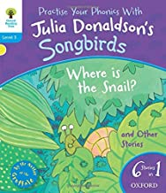 Oxford Reading Tree Songbirds: Level 3: Where Is the Snail and Other Stories (Songbirds Phonics)