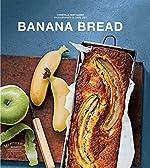 Banana bread de Christelle Huet-Gomez