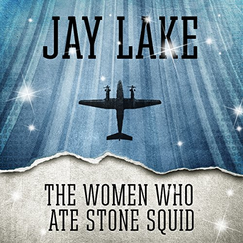 The Women Who Ate Stone Squid                   By:                                                                                                                                 Jay Lake                               Narrated by:                                                                                                                                 Katherine Kellgren                      Length: 23 mins     Not rated yet     Overall 0.0