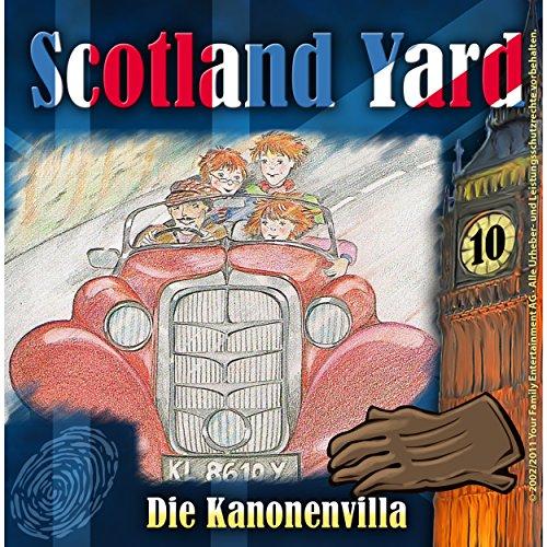 Die Kanonenvilla (Scotland Yard 10) Titelbild