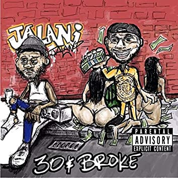 30 & Broke