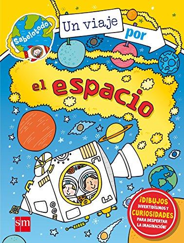 Un viaje por el espacio (Sabelotodo)