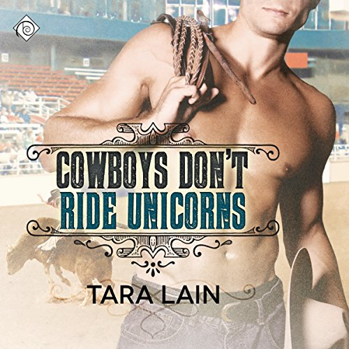 Cowboys Don't Ride Unicorns audiobook cover art