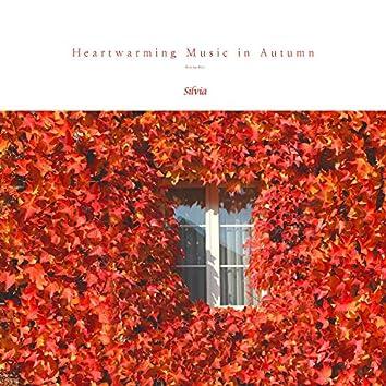 가을에 듣는 마음 따뜻한 음악 Heartwarming Music In Autumn (Relaxing Music, Stress Relief, Calm Music, New age Music)