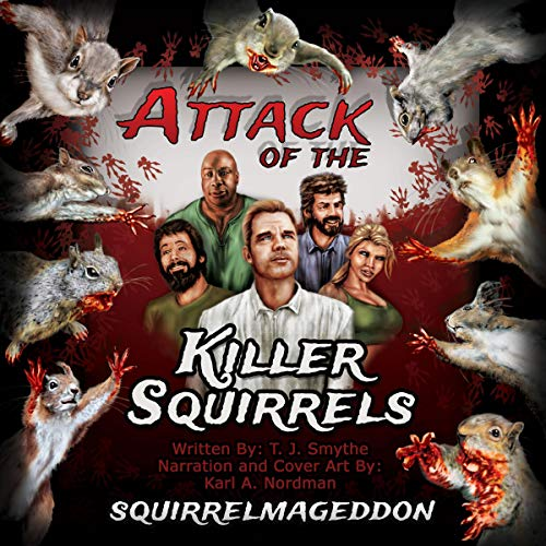 Attack of the Killer Squirrels: Squirrelmageddon cover art