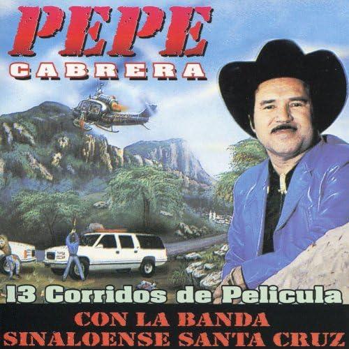 Pepe Cabrera, Banda Sinaloense Santa Cruz