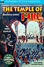 The Temple of Fire, Illustrated Edition (Lost World-Lost Race Classics) (Volume 16)