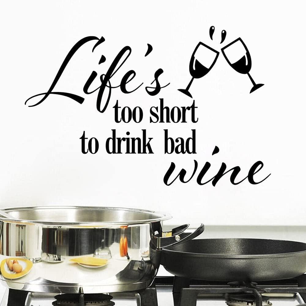 La vida es demasiado corta para beber mal vino Citas Saludos Copa de vidrio Etiqueta de la pared Calcomanía de vinilo Dormitorio Sala de estar Comedor Restaurante Bar Decoración para el hogar Mur
