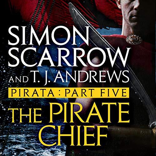 The Pirate Chief     Roman Pirata, Book 5              De :                                                                                                                                 Simon Scarrow                               Lu par :                                                                                                                                 Jonathan Keeble                      Durée : Indisponible     Pas de notations     Global 0,0