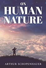 ON HUMAN NATURE (Classic Book): With illustration (English Edition)