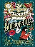 The Antiquarian Sticker Book: Bibliophilia (The Antiquarian Sticker Book Series)