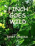 Finch Goes Wild (English Edition)