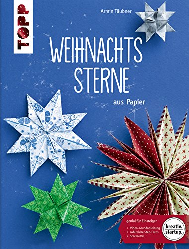 Weihnachtssterne: aus Papier (kreativ.startup.)
