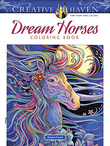 Creative Haven Dream Horses Coloring Book (Creative Haven Coloring Books)