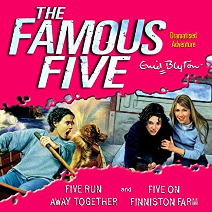 Famous Five: 'Five Run Away Together' & 'Five on Finniston Farm'