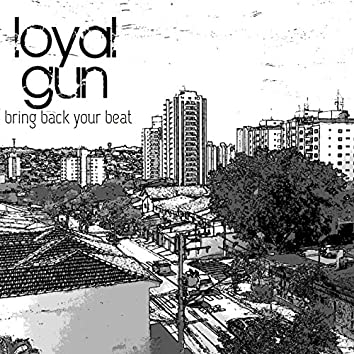 Bring Back Your Beat - Single