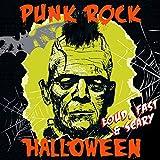 Punk Rock Halloween - Loud Fast & Scary / Various