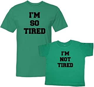 We Match! I'm So Tired & I'm Not Tired Matching Adult T-Shirt & Child T-Shirt Set