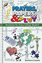 Prayers, Papers, and Play: Devotions for Every College Student