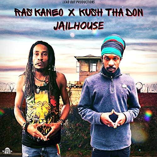 Ras Kaneo & Kush Tha Don