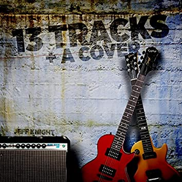 13 Tracks and a Cover