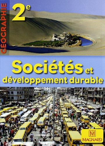Géographie 2e Sociétés et développement durable : Manuel élève